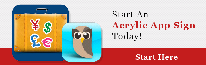 Start an Acrylic App Sign Today - body